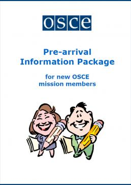 Pre-arrival information package for new OSCE staff/mission members
