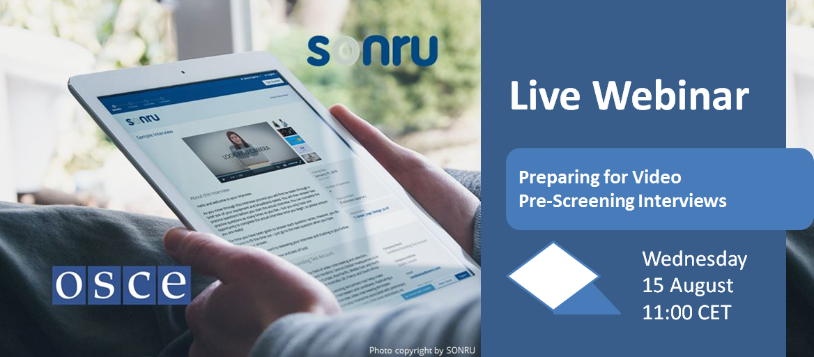 "Featuring the webinar ""Preparing for a Video Pre-Screening Interview  / Sonru at the OSCE"" on 15 August 2018: A person looking at a tablet with the Sonru website opened."