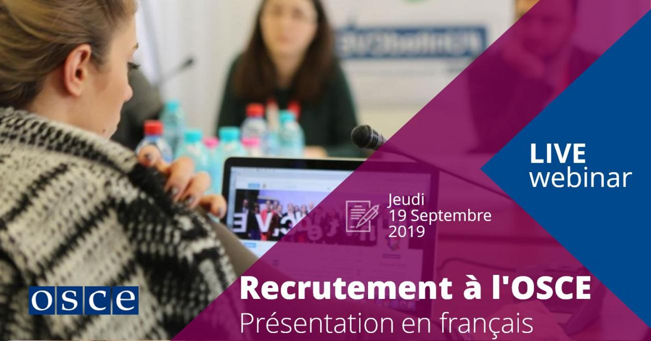 Recruitment at the OSCE - A Presentation in French