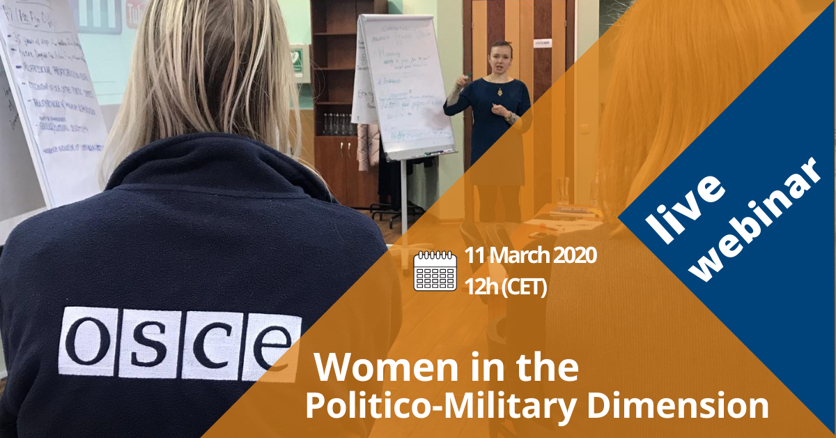 Register for this live webinar to learn more about opportunities in the politico-military dimension at the OSCE