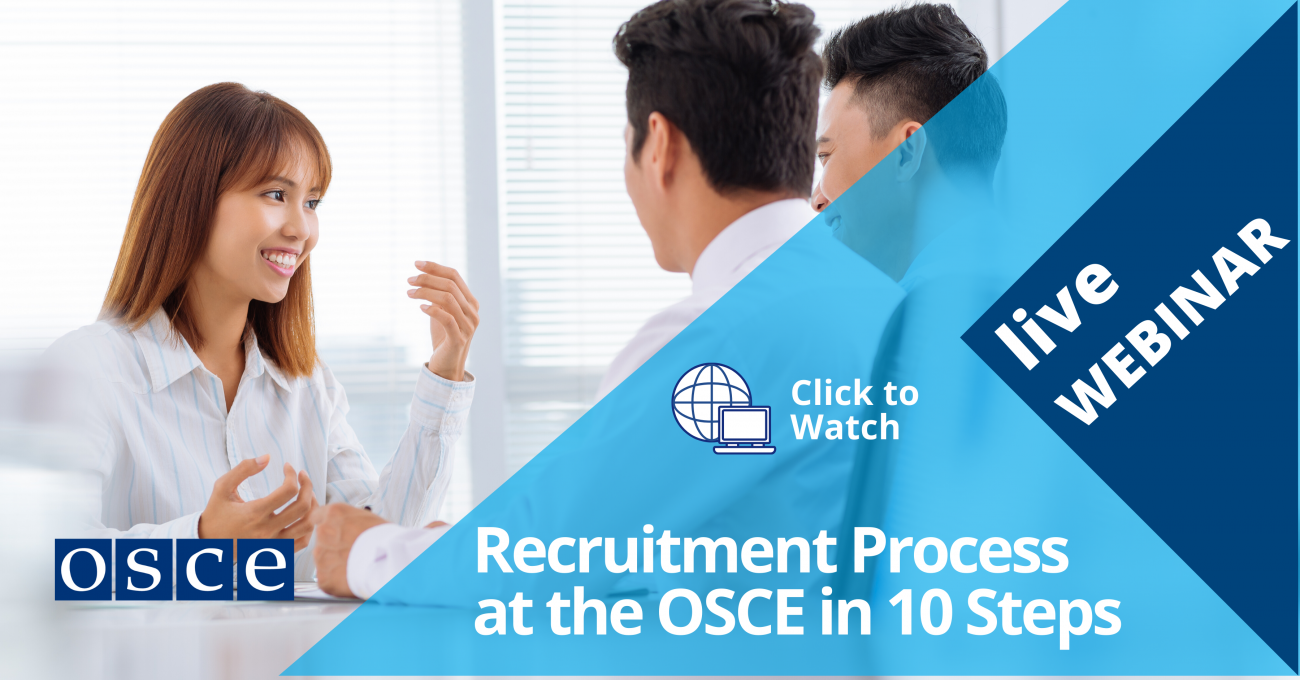 Recruitment at the OSCE in 10 Steps - International Contracted and International Seconded Positions