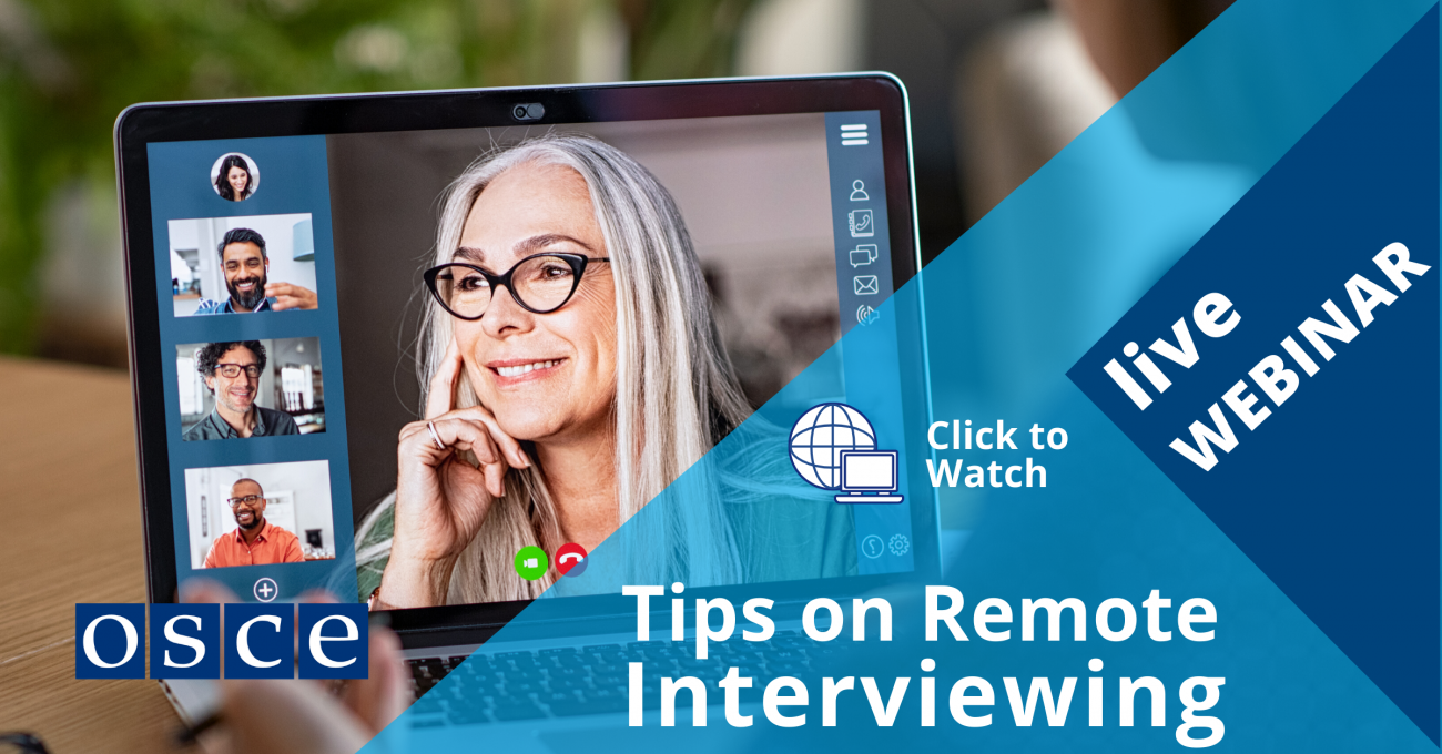 Tips on Remote Interviews with the OSCE and international organizations
