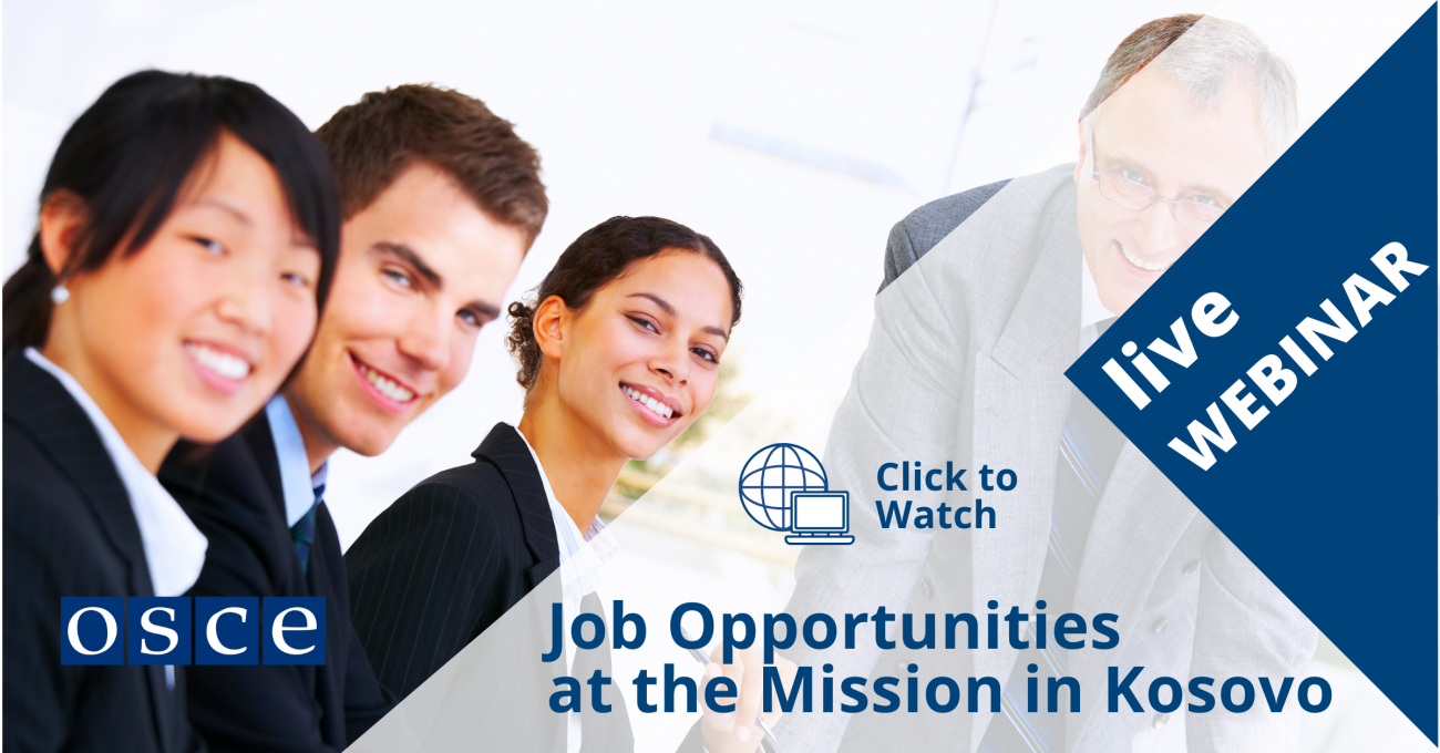 Job Opportunities at the Mission in Kosovo - A live presentation