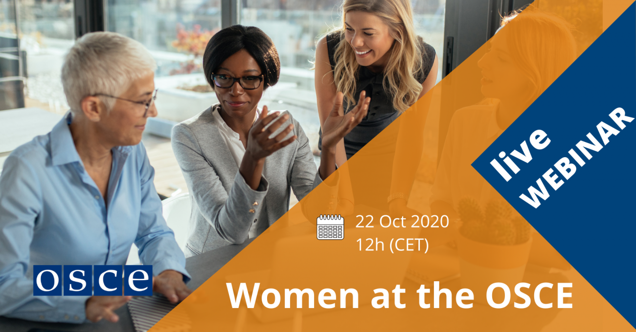 Women at the OSCE - Live Webinar - October 2020